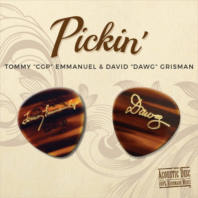 Tommy Emmanuel David Grisman Announce New Album Pickin Out Nov