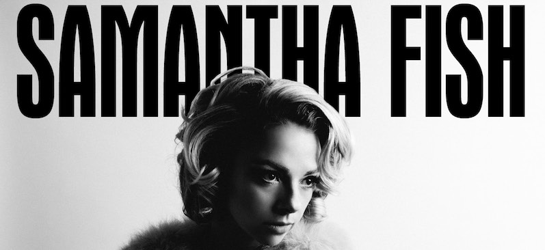Album review belle of the west by samantha fish rock for Samantha fish chills and fever
