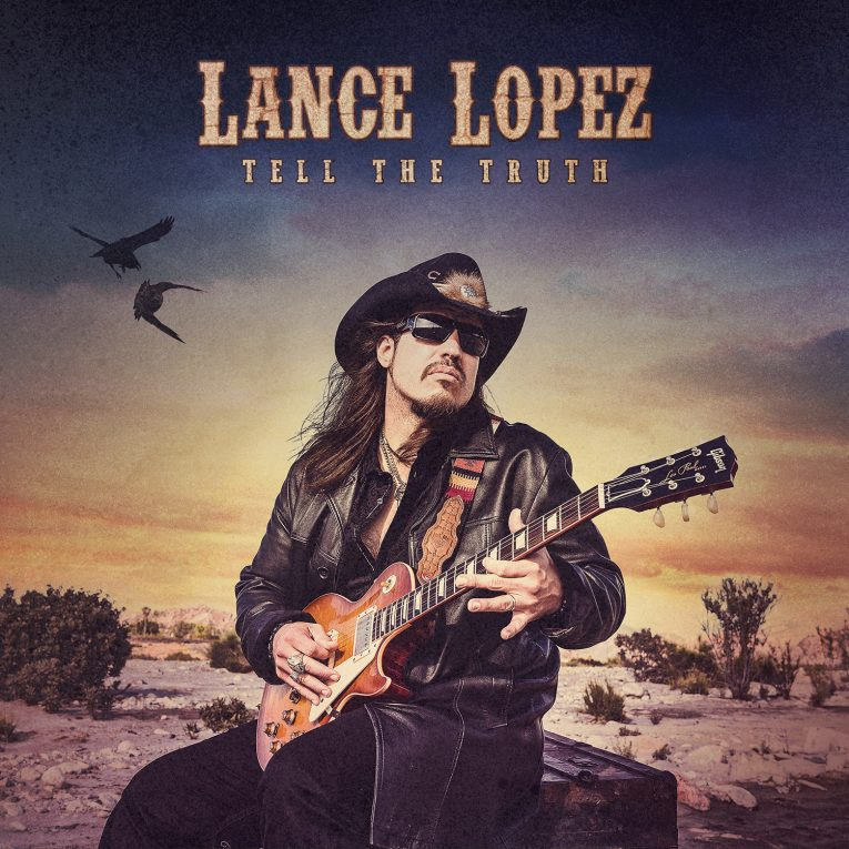 Album review, Tell The Truth, Lance Lopez, Rock and Blues Muse