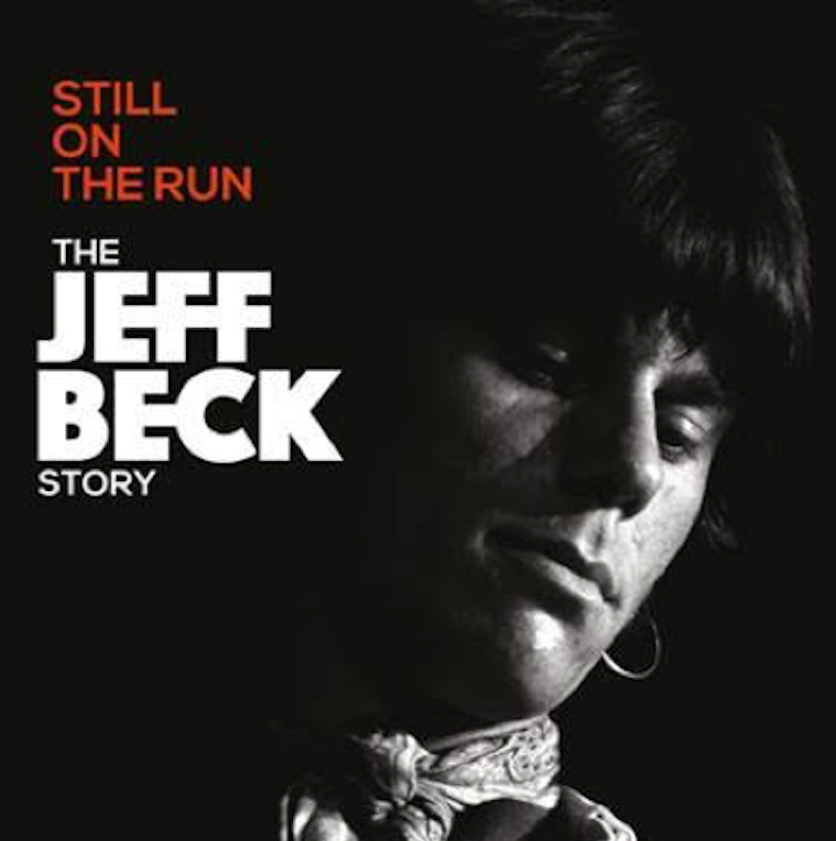 Still ont he Run, The Jeff Beck Story, announcement, documentary, Rock and Blues Muse