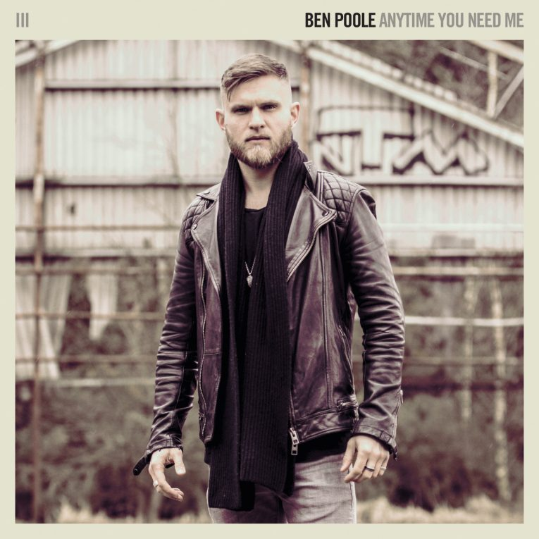 Ben Poole, Anytime You Need Me, Rock and Blues Muse, new album release