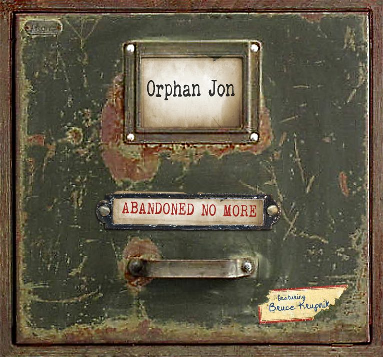 Review: Abandoned No More by Orphan Jon and the Abandoned - Rock and ...