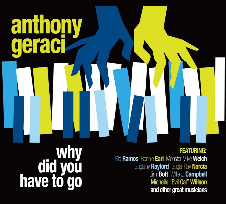 Single Premiere, Why Did You Have To Go, Anthony Geraci, Rock and Blues Muse