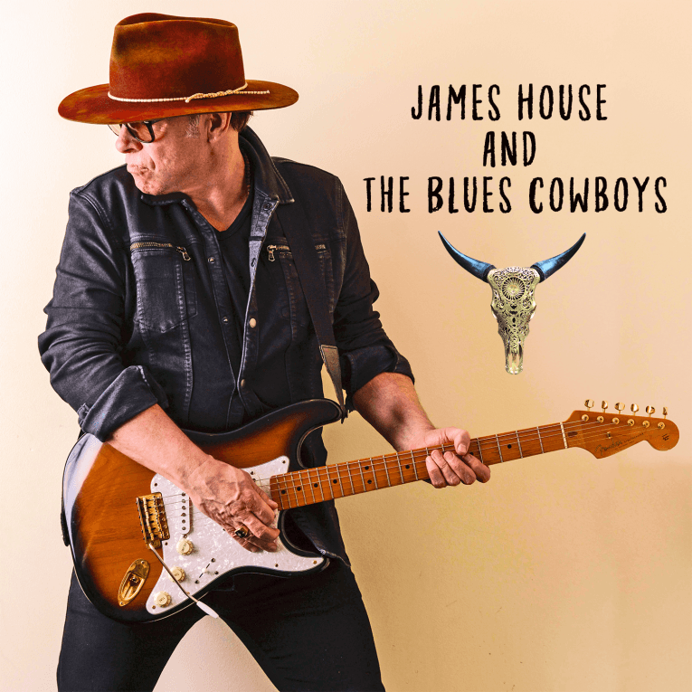 Exclusive Album Premiere, James House and The Cowboys, Rock and Blues Muse