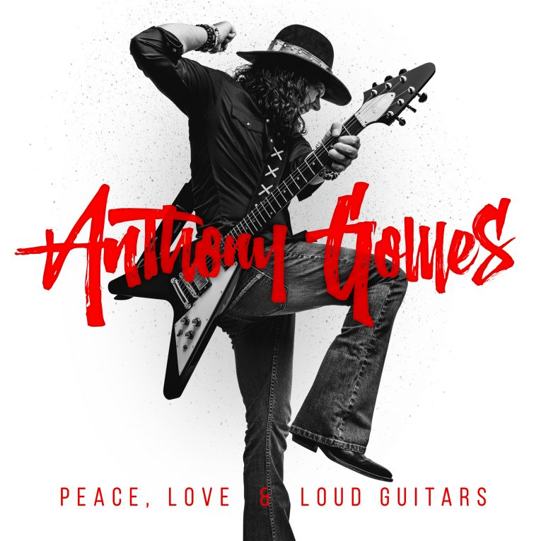Album review, Anthony Gomes, Peace, Love & Loud Guitars, Rock and Blues Muse