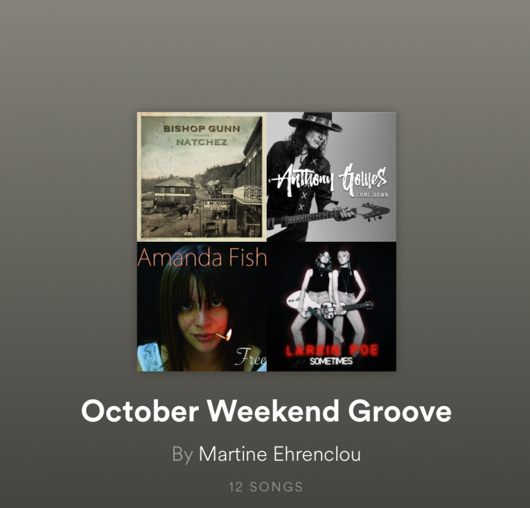 October Weekend Groove Playlist, Martine Ehrenclou, Rock and Blues Muse, blues music, blues-rock music, current artists
