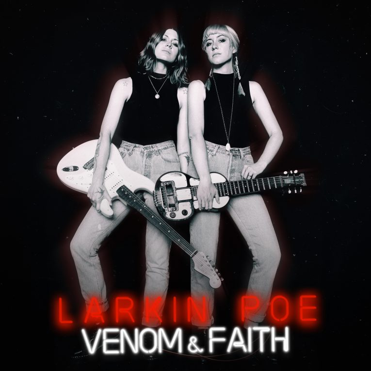 Review, Venom & Faith, Larkin Poe, Tom O'Connor, Rock and Blues Muse