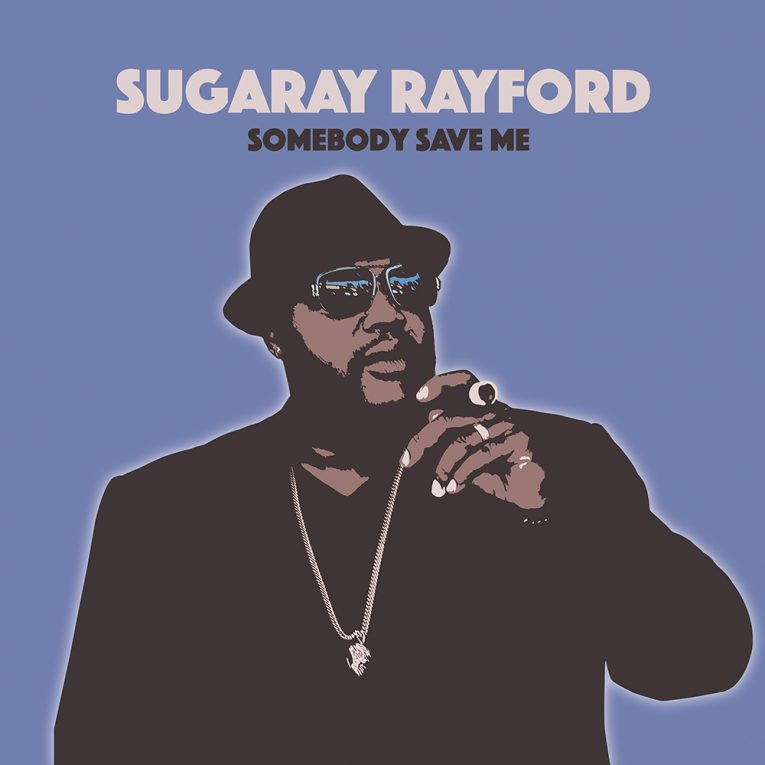 Album announcement, Sugaray Rayford, Somebody Save Me, Forty Below Records, Rock and Blues Muse