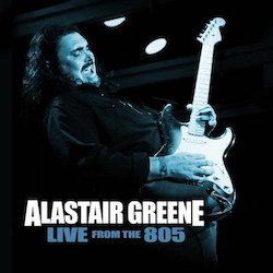 Alastair Greene, <em>Live From The 805</em>, Top 20 Albums of 2018, Rock and Blues Muse