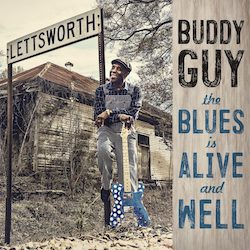 The Blues Is Alive And Well, Buddy Guy, Top 20 Albums 2018, Rock and Blues Muse
