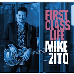 Mike Zito, <em>First Class Life</em>, Top 20 Albums 2018, Rock and Blues Muse