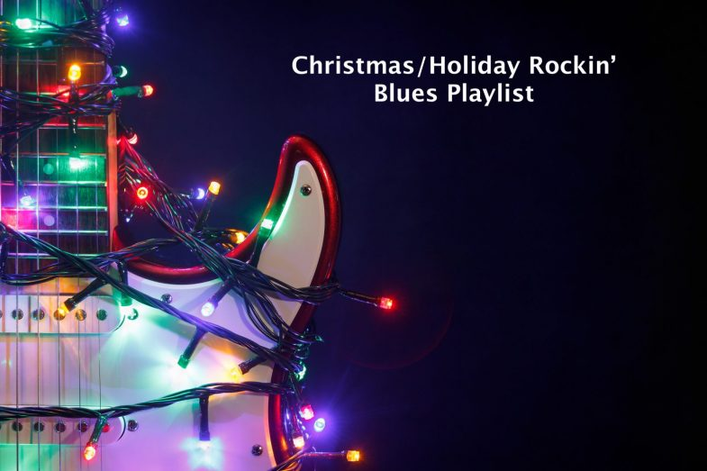 Christmas Holiday Rockin' Blues Playlist 2018, Rock and Blues Muse
