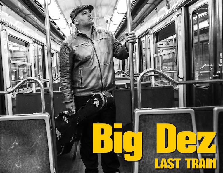 Album review, Last Train, Big Dez, Rock and Blues muse
