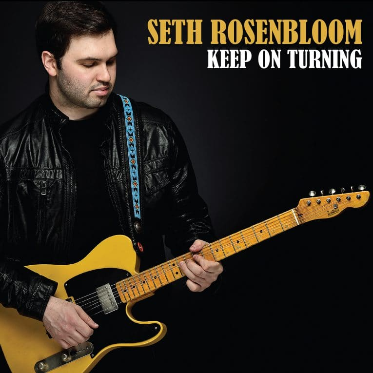 Review, Keep On Turning, Seth Rosenbloom, Rock and Blues Muse