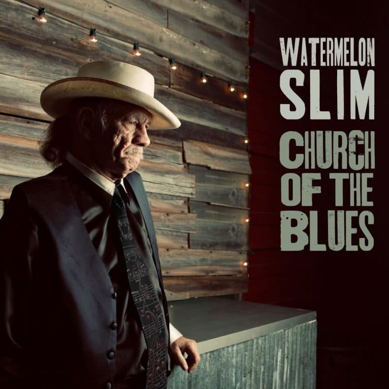 Watermelon Slim, Church of the Blues, album review, Rock and Blues Muse