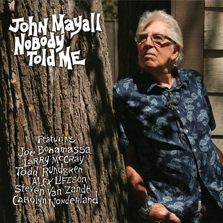 Review, Nobody Told Me, John Mayall, Rock and Blues Muse
