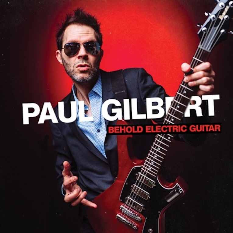Paul Gilbert, new album announcement, Behold Electric Guitar, Rock and Blues Muse