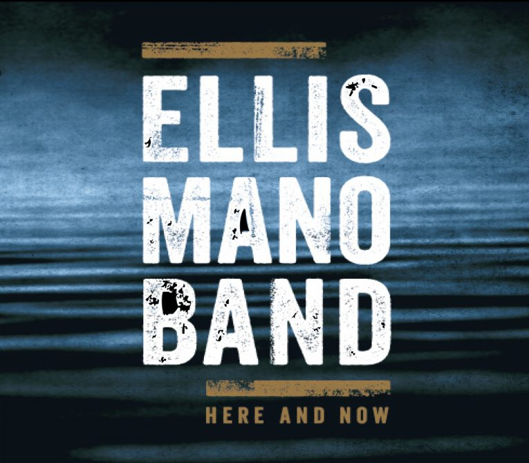 Album review, Here And Now, Ellis Mano Band, blues rock, rock music, Martine Ehrenclou, Rock and Blues Muse