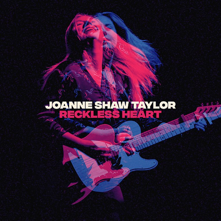 Joanne Shaw Taylor, Reckless Heart, released May 17, Rock and Blues Muse