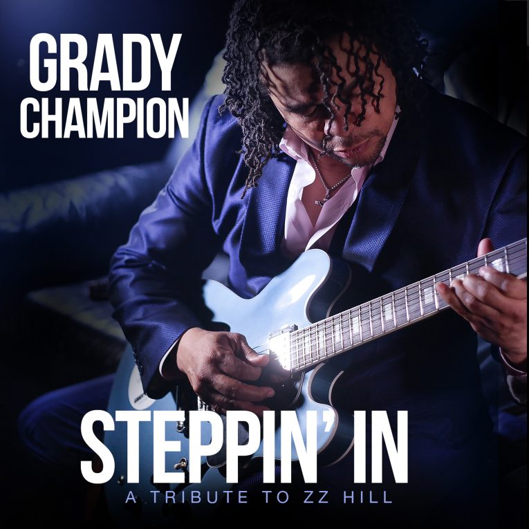 Grady Champion, Steppin' In: A Tribute To Z.Z. Hill, album announcement, Rock and Blues Muse