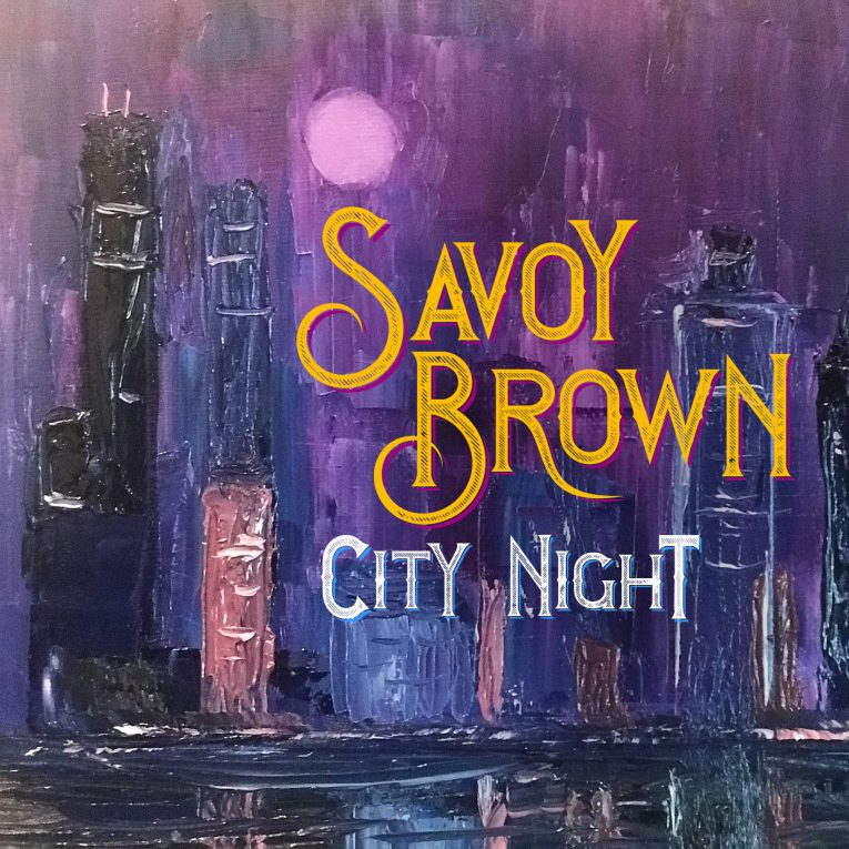 Savoy Brown, Album Announcement, City Night, Rock and Blues Muse