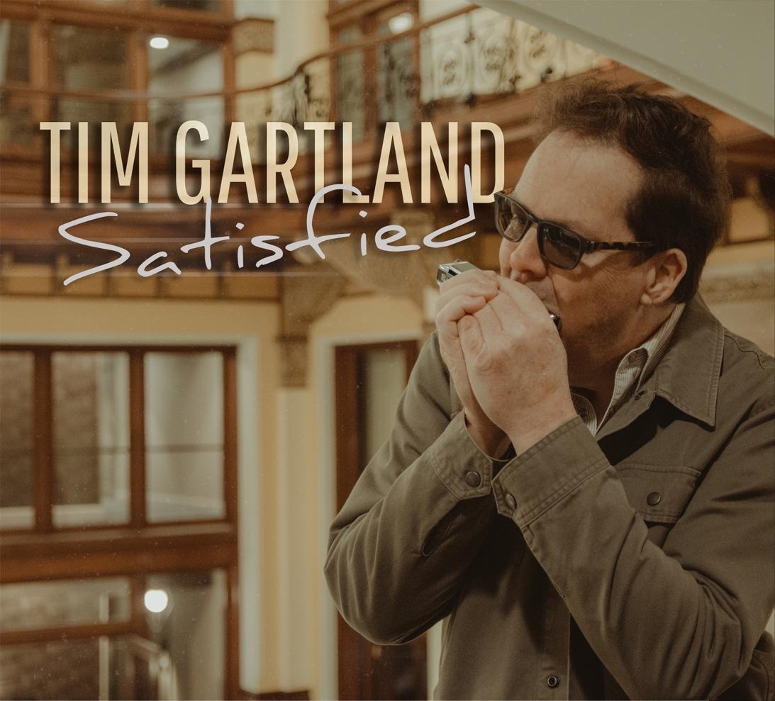 Album review, Satisfied, Tim Gartland, harmonica heavyweight, Rock and Blues Muse