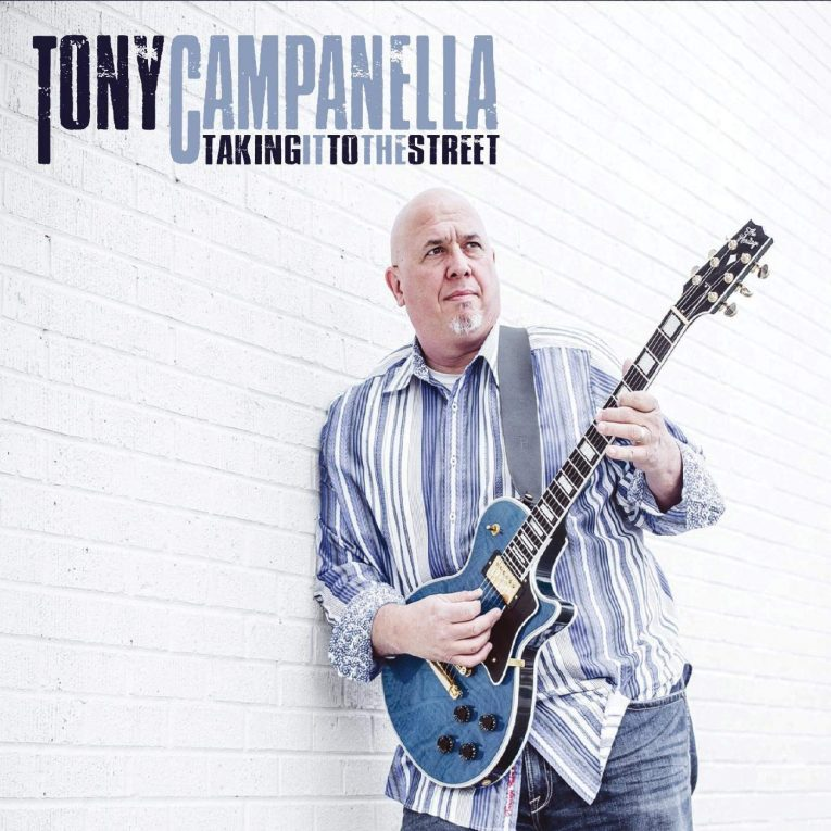 Tony Campanella, Taking It To The Street, Mike Zito, Rock and Blues Muse