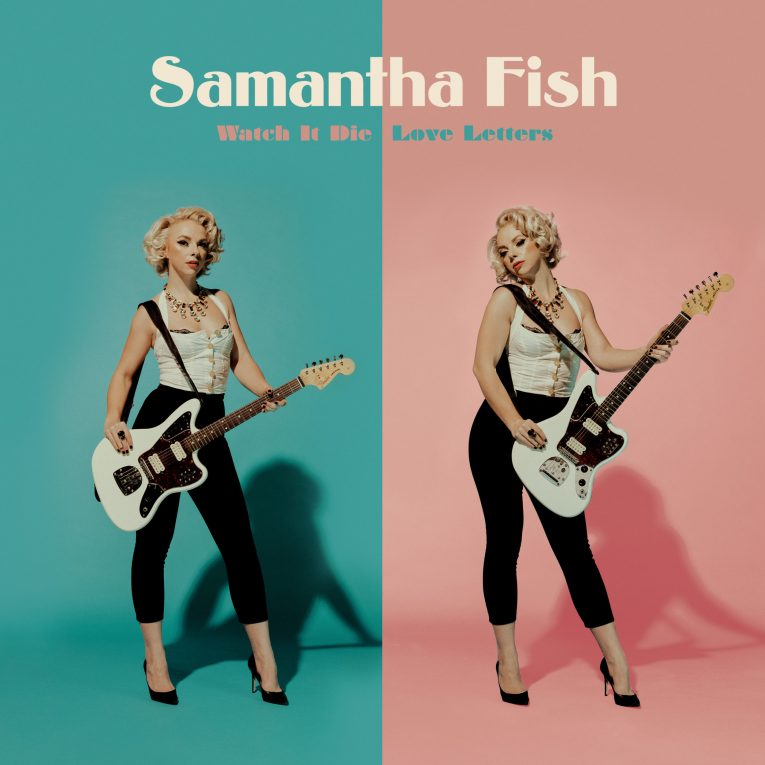 Samantha Fish, new album, Kill Or Be Kind, Rounder Records, Rock and Blues Muse