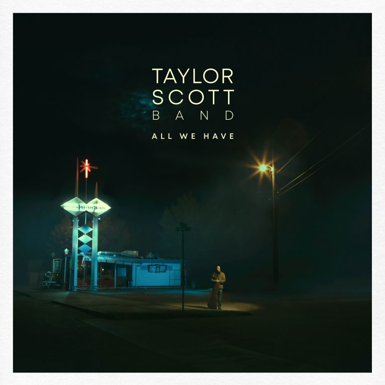 Taylor Scott Band, All We Have, review, Rock and Blues Muse
