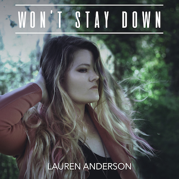 Lauren Anderson, Wont Stay Down