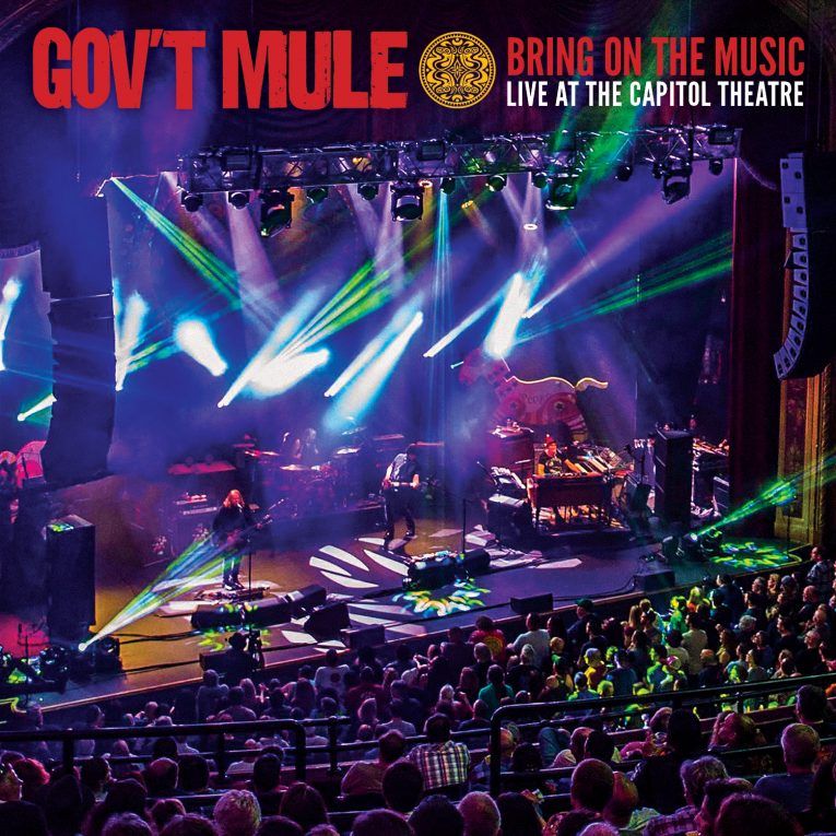 Gov't Mule,'Bring On The Music Live At The Capitol Theater', album review, Rock and Blues Muse