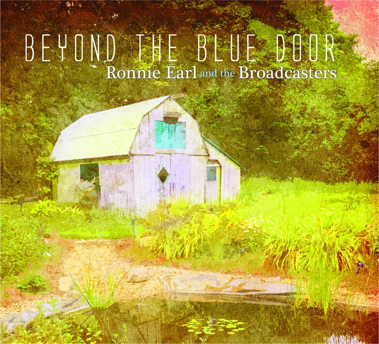 Ronnie Earl & the Broadcasters, new album, Beyond The Blue Door, Rock and Blues Muse