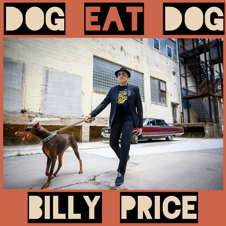 Billy Price, Dog Eat Dog, review, Martine Ehrenclou, Rock and Blues Muse
