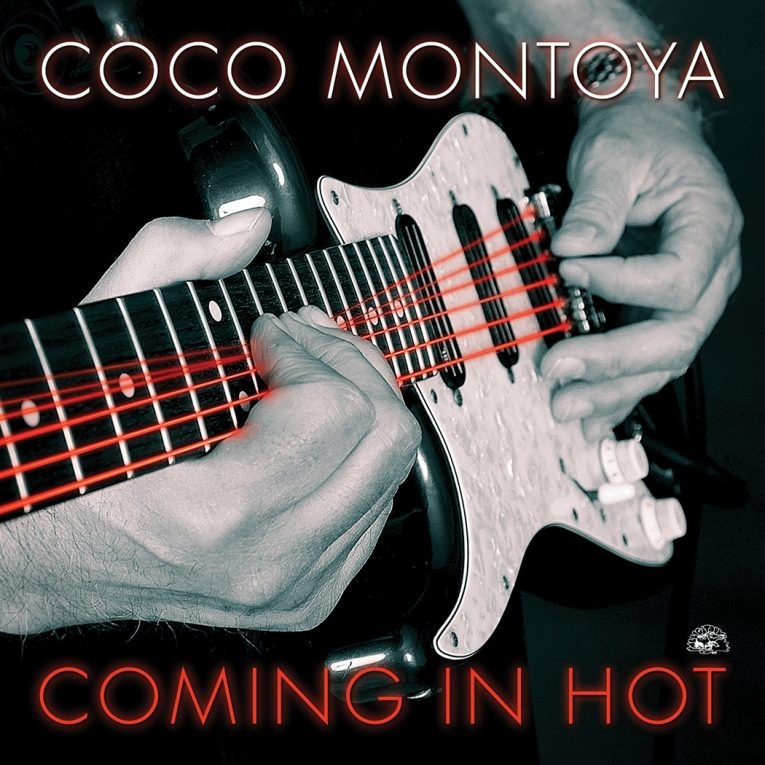 Coco Montoya, Coming In Hot, album review, Rock and Blues Muse
