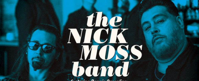 The Nick Moss Band Feat. Dennis Gruenling