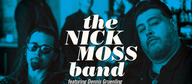 The Nick Moss Band Feat. Dennis Gruenling