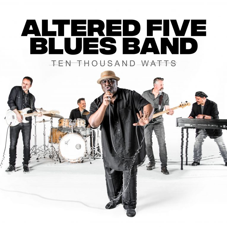 Altered Five Blues Band, Ten Thousand Watts, album review, Rock and Blues Muse