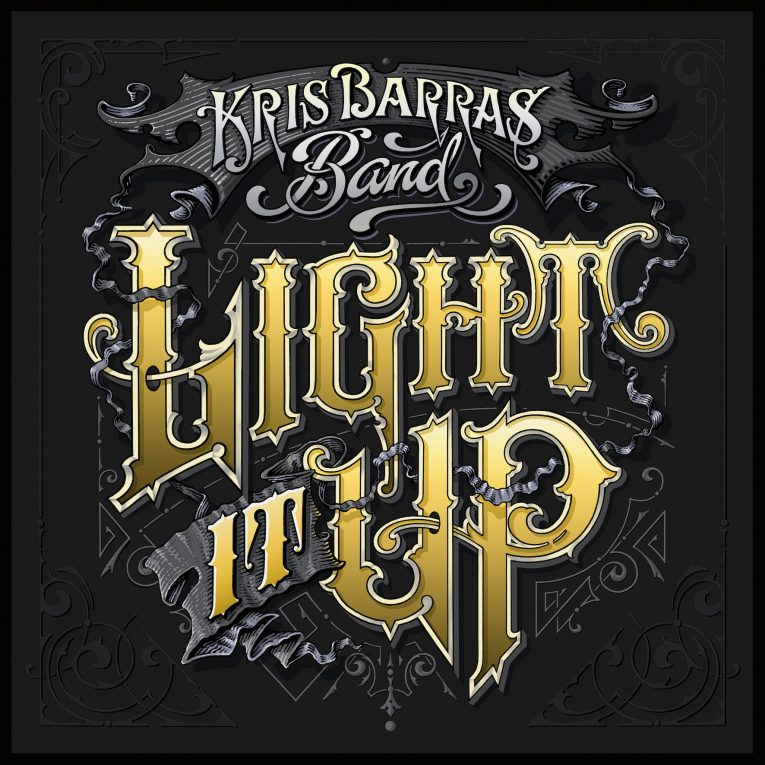 Kris Barras Band, Light It Up, album review, Rock and Blues Muse