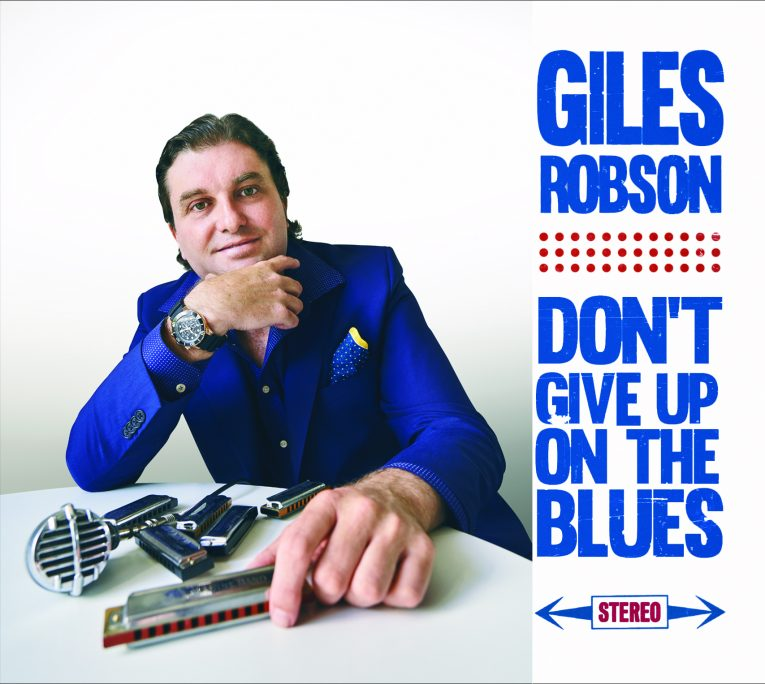 Giles Robson, Don't Give Up On The Blues, album review, Rock and Blues Muse