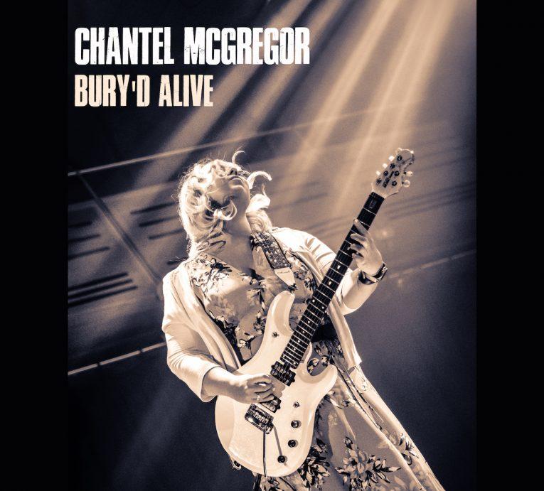 Chantel McGregor, Bury'd Alive, album review, Rock and Blues Muse