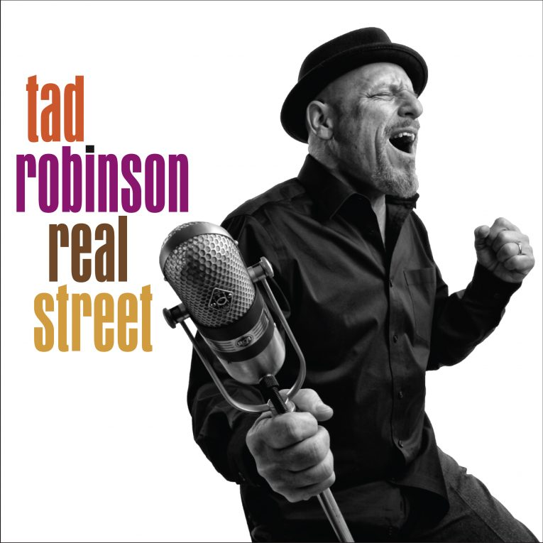 Tad Robinson, Real Street, album review, Rock and Blues Muse
