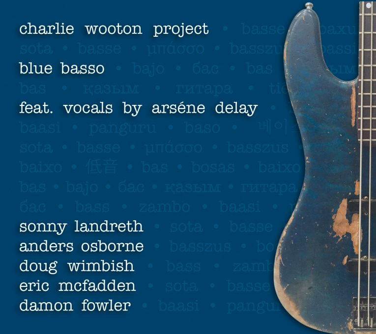 The Charlie Wooton Project, Blue Basso, album review, Rock and Blues Muse
