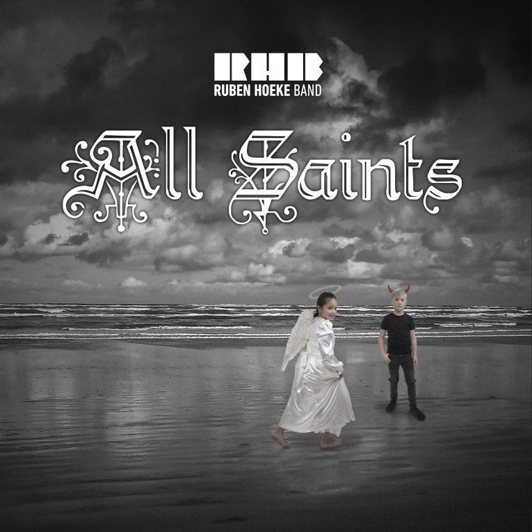 Ruben Hoeke Band, All Saints, album review, Rock and Blues Muse