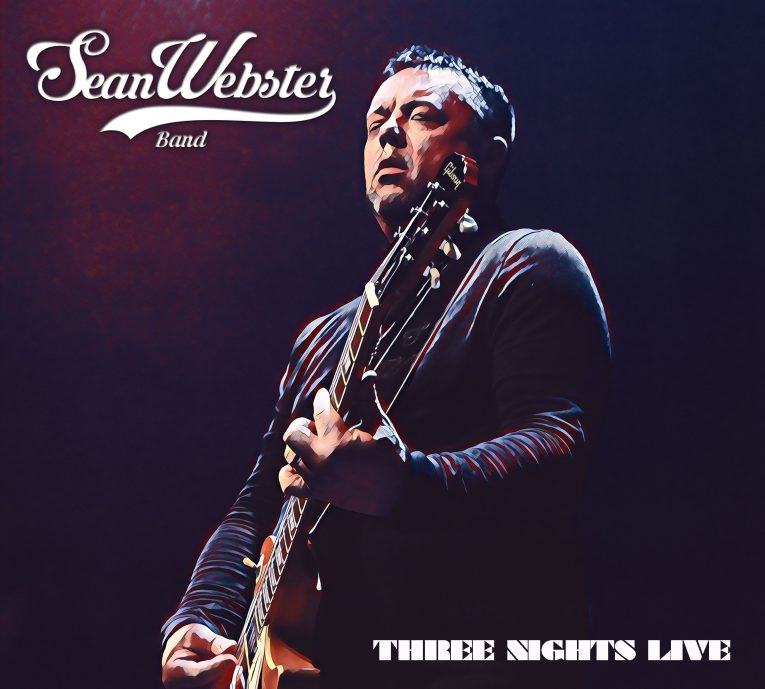 Sean Webster, Three Nights Live, album review, Rock and Blues Muse