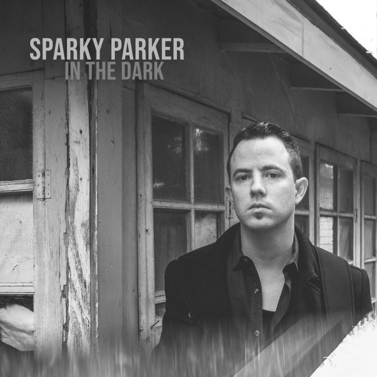 Sparky Parker, In The Dark, album review, Mike O'Cull, Rock and Blues Muse