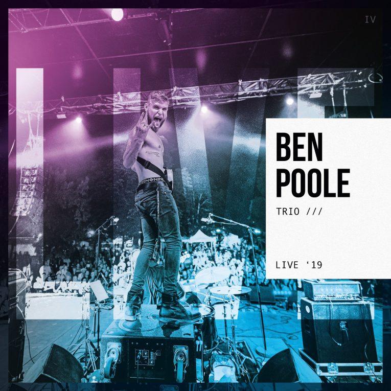 Ben Poole, new album announcement, Ben Poole Trio /// Live '19, Rock and Blues Muse