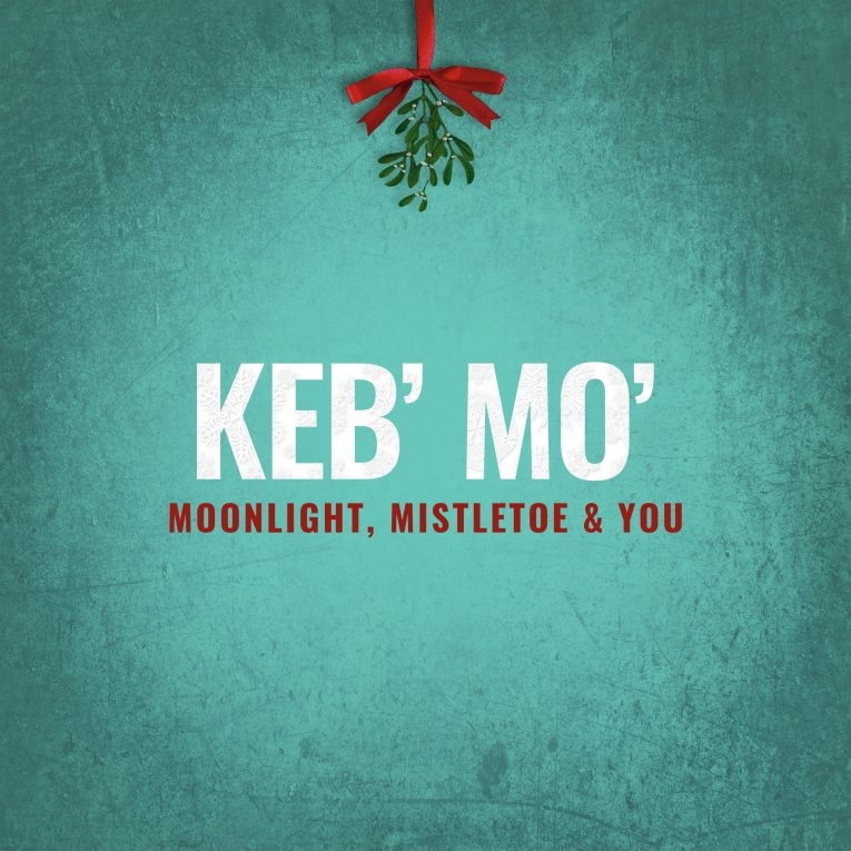 Moonlight, Mistletoe & You, Keb' Mo, album review, Martine Ehrenclou, Rock and Blues Muse