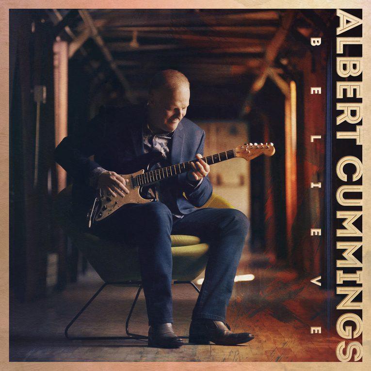 Albert Cummings, new album, Believe, Rock and Blues Muse