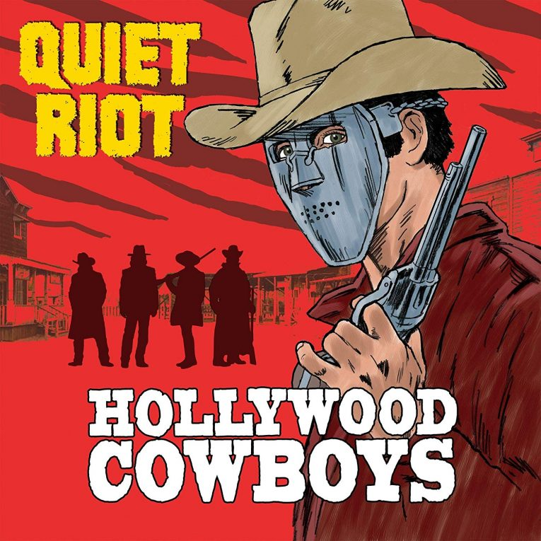 Quiet Riot, Hollywood Cowboys, album review, Rock and Blues Muse