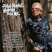 John Mayall, Nobody Told Me